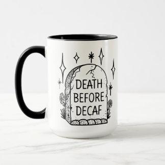 Morte antes da caneca de café do Decaf