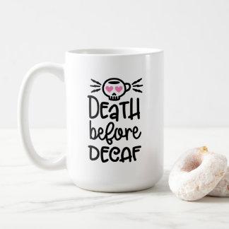 Morte antes da caneca do Decaf 15oz