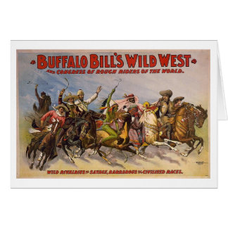 Mostra ocidental selvagem de Buffalo Bill Cartão Comemorativo