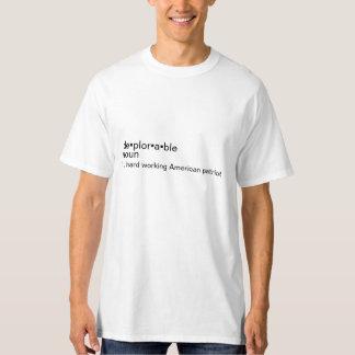 Mostre ao mundo o que ser um deplorável é camiseta