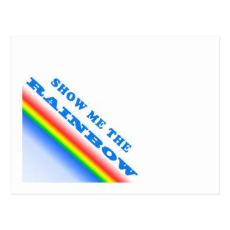 Mostre-me o arco-íris cartoes postais