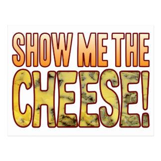 Mostre-me o queijo azul cartão postal