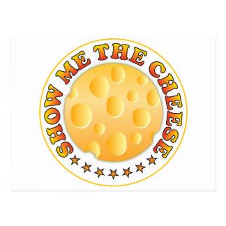Mostre-me o queijo cartão postal