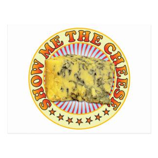 Mostre-me o queijo v3 cartão postal