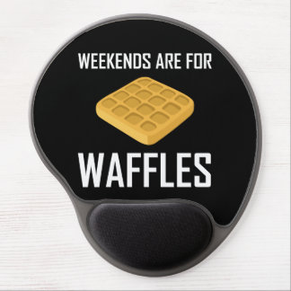 Mouse Pad De Gel Os fins de semana são para Waffles