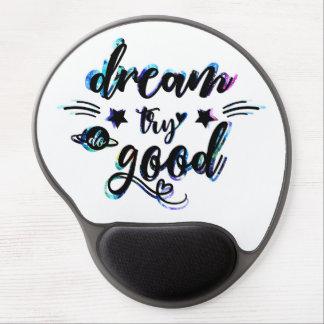 Mouse Pad De Gel Sonho. Tentativa. Faça bom