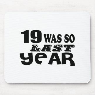 Mousepad 19 era assim tão no ano passado o design do