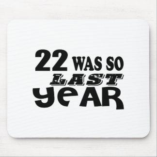 Mousepad 22 era assim tão no ano passado o design do