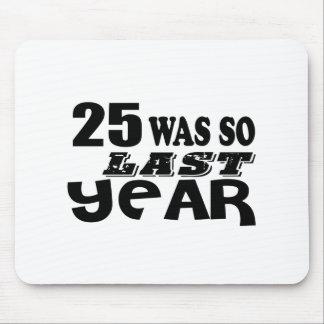 Mousepad 25 era assim tão no ano passado o design do
