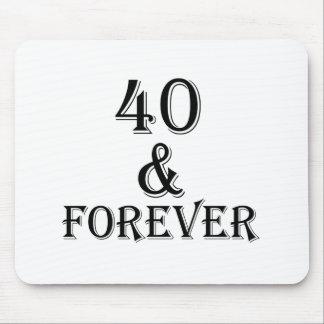 Mousepad 40 e para sempre design do aniversário