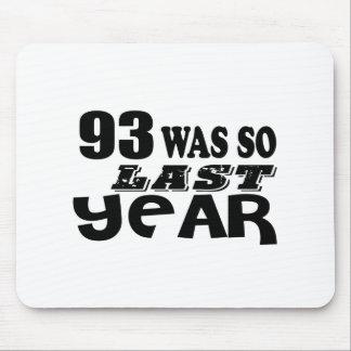 Mousepad 93 era assim tão no ano passado o design do