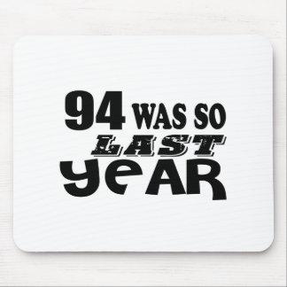 Mousepad 94 era assim tão no ano passado o design do