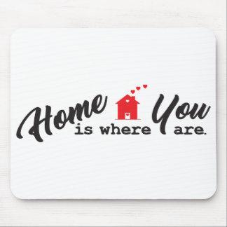 Mousepad A casa é o lugar onde você está
