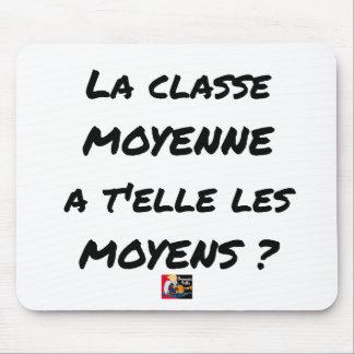 MOUSEPAD A CLASSE MÉDIA TEM-NO ELA OS MEIOS?