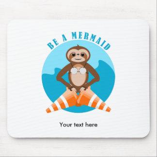 Mousepad A preguiça bonito seja uma sereia