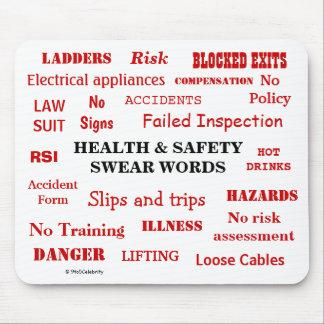 Mousepad A saúde e a segurança engraçadas juram o presente