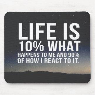 Mousepad A vida inspirada das citações é 10% o que acontece