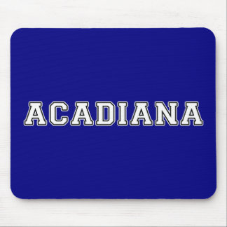 Mousepad Acadiana