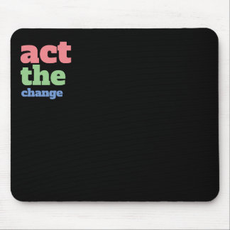Mousepad Actua a mudança, muda - pia batismal & colore