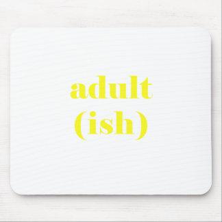 Mousepad Adultish