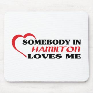 Mousepad Alguém em Hamilton ama-me