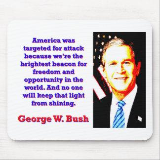 Mousepad América foi visada para o ataque - G W Bush