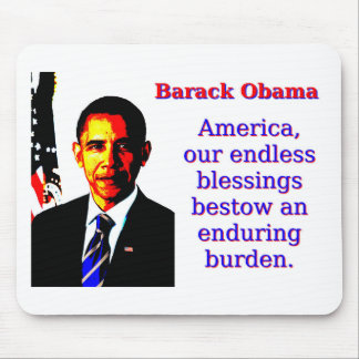 Mousepad América nossas bênçãos infinitas - Barack Obama