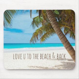 Mousepad Amor U à praia e à parte traseira