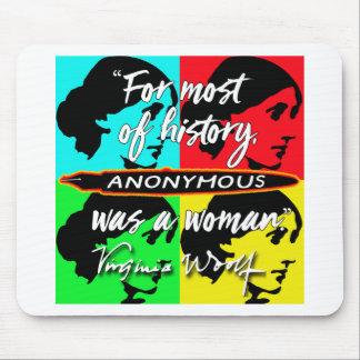 Mousepad Anónimas eram umas citações de Virgínia Woolf do ~