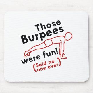 Mousepad Aquele Burpees era divertimento