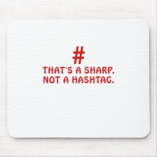Mousepad Aquele é um Sharp não um Hashtag