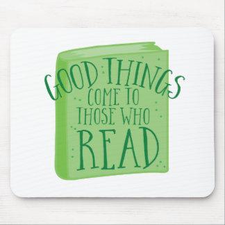 Mousepad as boas coisas vêm àquelas que lêem