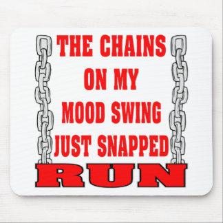 Mousepad As correntes em meu balanço de humor apenas