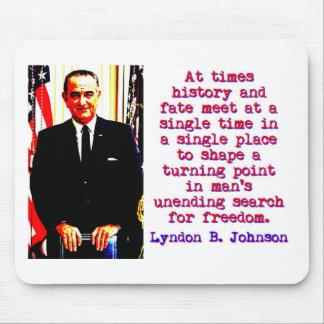 Mousepad Às vezes história e destino - Lyndon Johnson