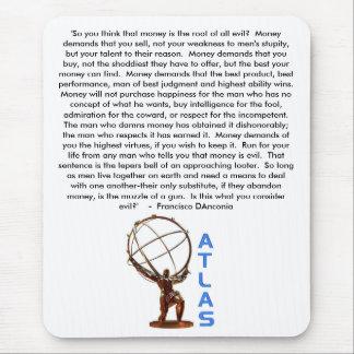 Mousepad ATLAS, 'assim você pensa que o dinheiro é a raiz
