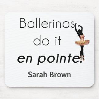 Mousepad Bailarinas assim ele!