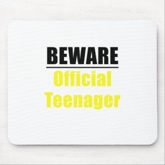 Mousepad Beware o adolescente oficial