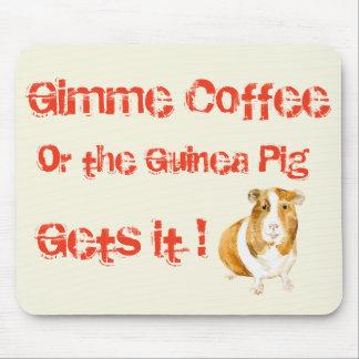 Mousepad Café de Gimme!