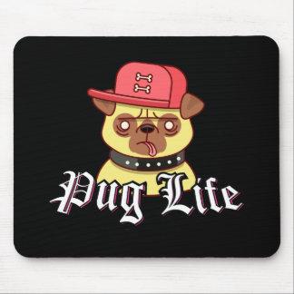 Mousepad Cão engraçado do Pug da vida do Pug