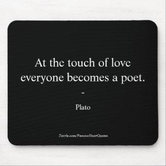 Mousepad Citações de Plato; O toque do amor
