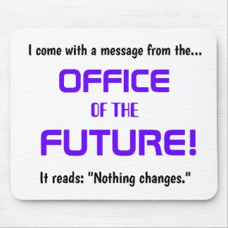 Mousepad Citações engraçadas da mudança do escritório -