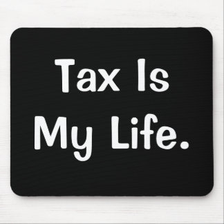 Mousepad Citações inspiradores do imposto - o imposto é min