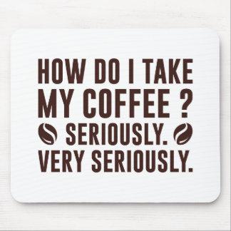 Mousepad Como I toma meu café