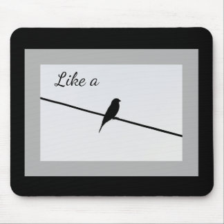 Mousepad Como um pássaro em um fio
