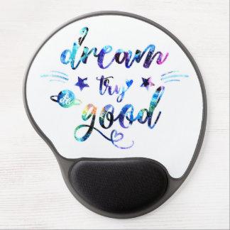 Mousepad De Gel Sonho. Tentativa. Faça bom