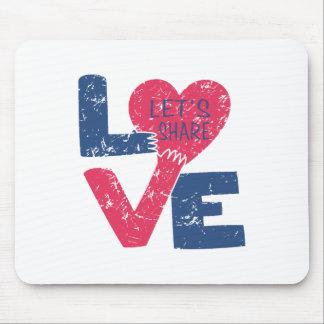 Mousepad deixe-nos compartilhar do amor