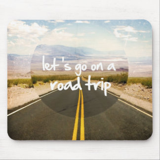 Mousepad Deixe-nos ir em uma viagem por estrada