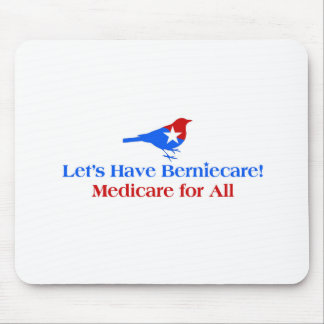 Mousepad Deixe-nos ter Berniecare - Medicare para tudo