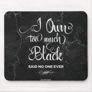 Mousepad Demasiado preto