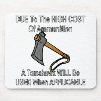 Mousepad Devido ao custo alto da munição um Tomahawk será